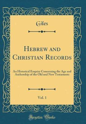 Hebrew and Christian Records, Vol. 1