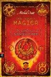 Die Geheimnisse des Nicholas Flamel. Der dunkle Magier
