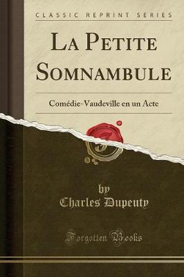 La Petite Somnambule