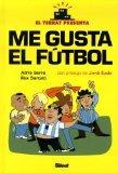 El Terrat Presenta: Me Gusta el Futbol