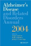 Alzheimer's Disease and Related Disorders Annual 2004