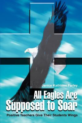 All Eagles Are Supposed to Soar
