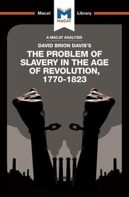 The Problem of Slavery in the Age of Revolution