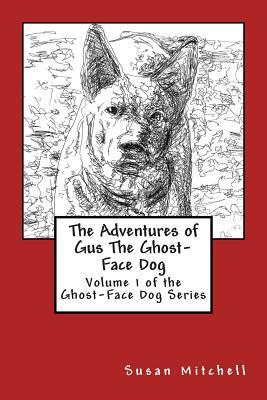 The Adventures of Gus the Ghost-face Dog
