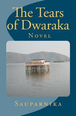 The Tears of Dwaraka