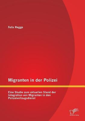 Migranten in der Polizei