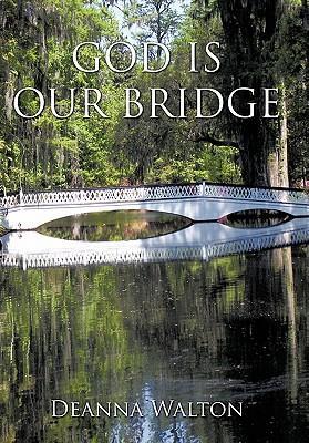 God Is Our Bridge