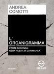 L'Organigramma pt. II