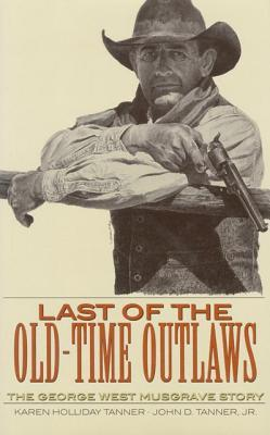 Last of the Old-Time Outlaws