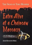 Eaten alive at a chainsaw massacre