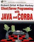 Client Server Programming With Java and Corba