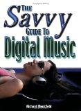 Savvy Guide to Digital Music