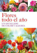 Flores todo el ao / Flowers All year