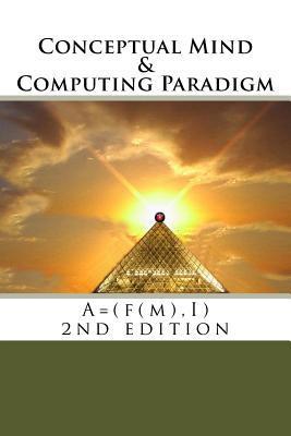 Conceptual Mind and Computing Paradigm