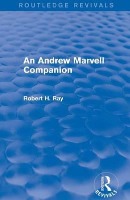 An Andrew Marvell Companion (Routledge Revivals)