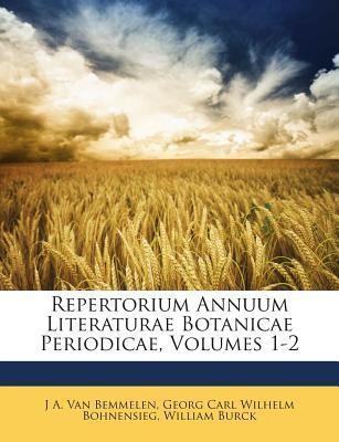 Repertorium Annuum Literaturae Botanicae Periodicae, Volumes 1-2