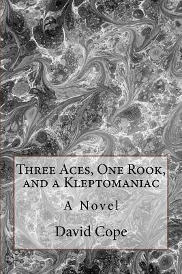 Three Aces, One Rook, and a Kleptomaniac