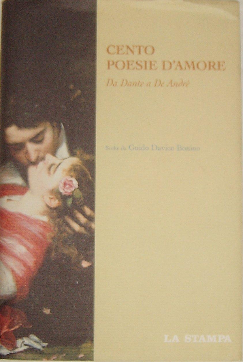 Cento poesie d'amore da Dante a De Andrè
