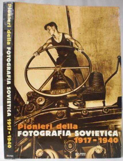 Pionieri della fotografía soviética