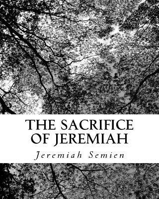 The Sacrifice of Jeremiah