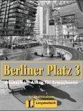 Berliner Platz 3. Intensivtrainer. Deutsch im Alltag fuer Erwachsene. Begleitheft.