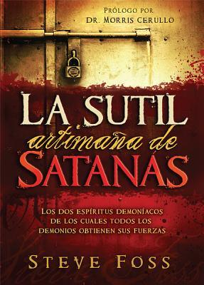 La Sutil Artimana de Satanas / Satan's Dirty Little Secret