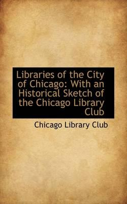 Libraries of the City of Chicago