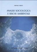 Analisi sociologica e rischi ambientali