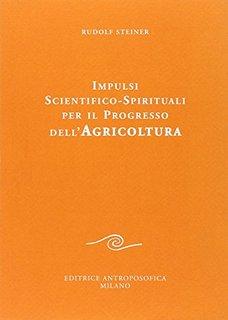 Impulsi scientifico-spirituali per il progresso dell'agricoltura