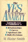 The Yes Anxiety
