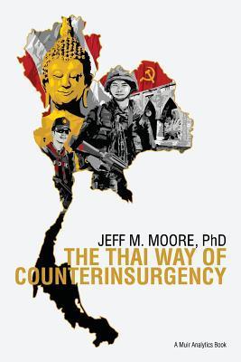 The Thai Way of Counterinsurgency