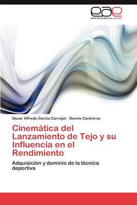Cinemática del Lanzamiento de Tejo y su Influencia en el Rendimiento