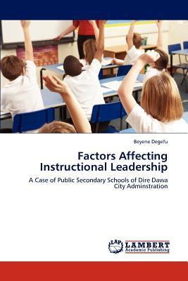 Factors Affecting Instructional Leadership