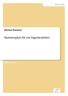 Businessplan für ein Ingenieurbüro