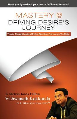 Mastery @ Driving Desire's Journey
