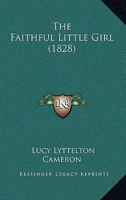 The Faithful Little Girl (1828)