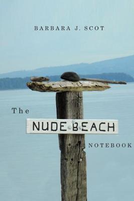 The Nude Beach Notebook