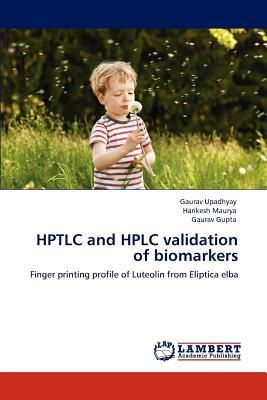 HPTLC and HPLC validation of biomarkers