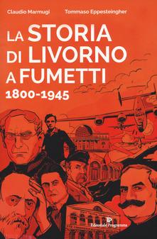 La storia di Livorno...