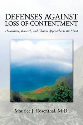 Defenses Against Loss of Contentment