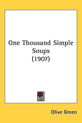 One Thousand Simple Soups