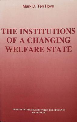 The Institutions of a Changing Welfare State