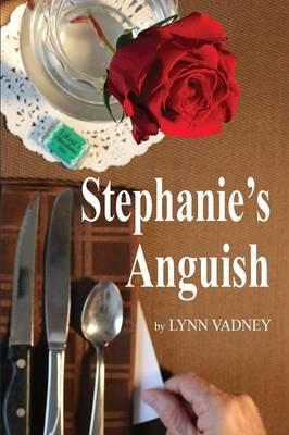 Stephanie's Anguish
