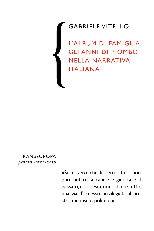L'album di famiglia: gli anni di piombo nella narrativa italiana