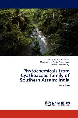 Phytochemicals from Cyatheaceae family of Southern Assam