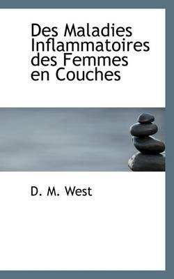 Des Maladies Inflammatoires Des Femmes En Couches