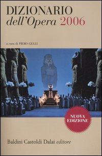 Dizionario dell'opera 2006