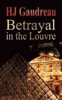 Betrayal in the Louvre
