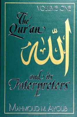 The Qur'an and Its I...
