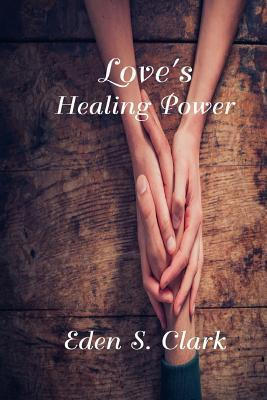 Love's Healing Power